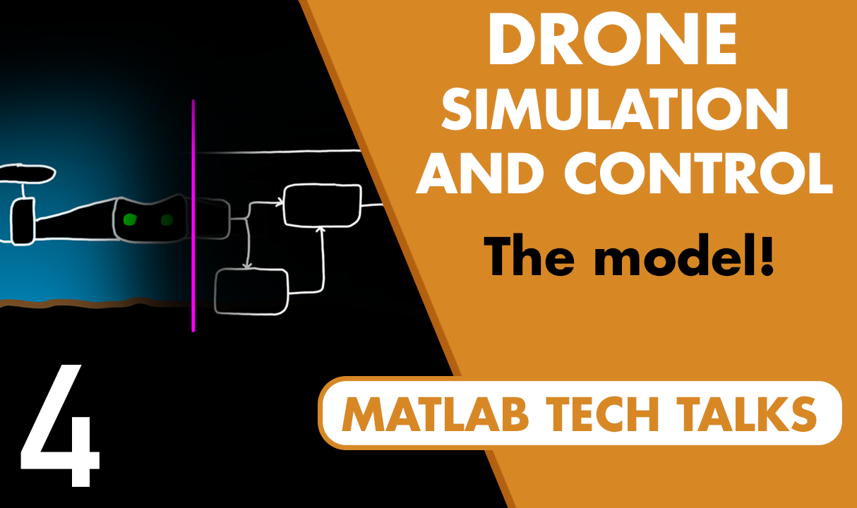 This video describes how a good model of the drone and the environment it operates in can be used for simulation and test.  We also walk through a quadcopter model example in Simulink and point out some of the interesting features.